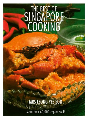 The Best of Singapore Cooking by Yee Soo Leong