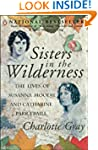 Sisters In The Wilderness: The Lives...