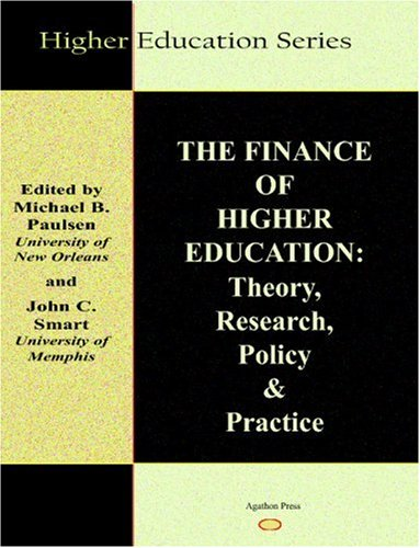 The Finance of Higher Education: Theory, Research, Policy...