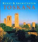 Kunst und Architektur Toskana
