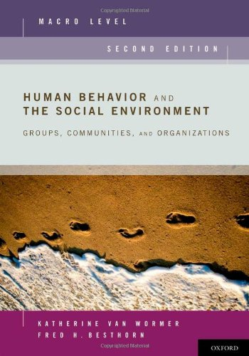 Human Behavior and the Social Environment, Macro Level:...