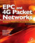 EPC and 4G Packet Networks: Driving t...