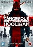 Dangerous Mind of a Hooligan [DVD]
