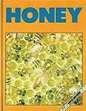 Honey (Focus On...) (0851669727) by Munro, Sarah