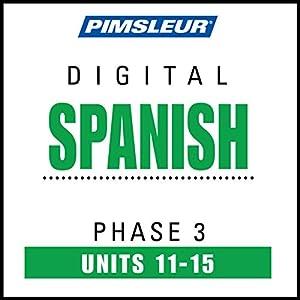 Spanish Phase 3, Unit 11-15 Audiobook