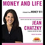 Money 911: Money and Life | Jean Chatzky