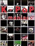 K-POP maniacs!