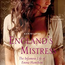 England's Mistress Audiobook by Kate Williams Narrated by Sophie Ward