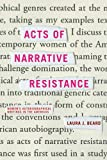 Acts of Narrative Resistance: Women's Autobiographical Writings in the Americas (New World Studies (Paperback))