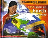 CPO: Focus on Earth Science- Teachers Guide, California Edition