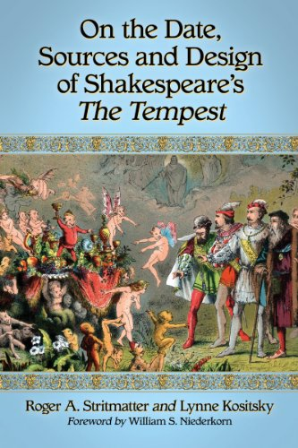On the Date, Sources and Design of Shakespeares The Tempest