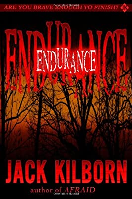 Endurance A Novel Of Terror by CreateSpace Independent Publishing Platform