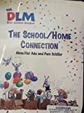 The school/home connection (The DLM early childhood program) (0026859947) by Ada, Alma Flor