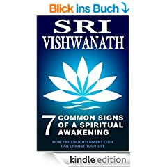 7 Common Signs Of A Spiritual Awakening : How the Enlightenment Code Can Change Your Life (English Edition)