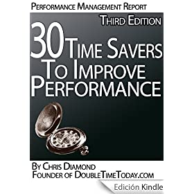 30 Time Management Tips To Improve Performance At Work And Personal Life - Third Edition! (Time Management Series Book 1) (English Edition)