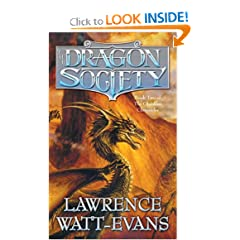 The Dragon Society (Obsidian Chronicles) by Lawrence Watt-Evans