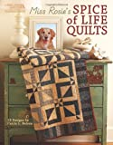 Miss Rosie's Spice of Life Quilts (Leisure Arts #5026)