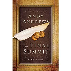 The Final Summit | [Andy Andrews]