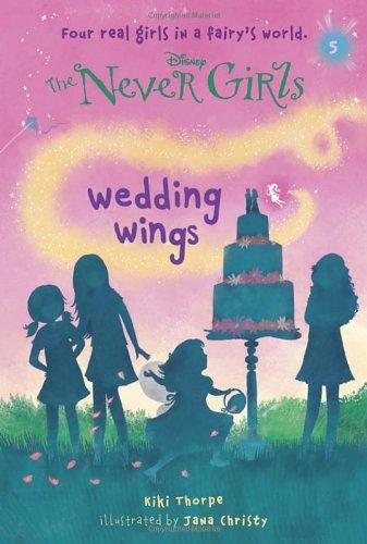Never Girls 5 Wedding Wings Disney The Never Girls A