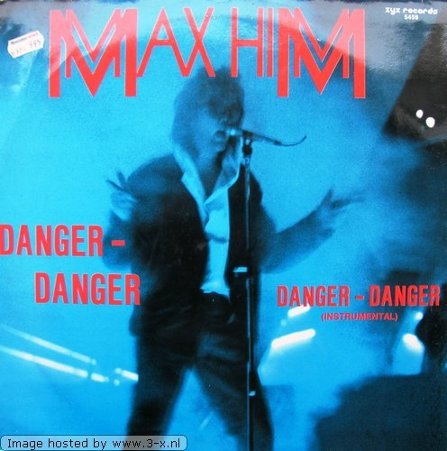 Max Him - DANGER DANGER - Zortam Music