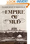 Empire of Mud: The Secret History of...