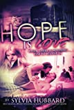 img - for Hope Is Love: Sequel to Love Like This book / textbook / text book