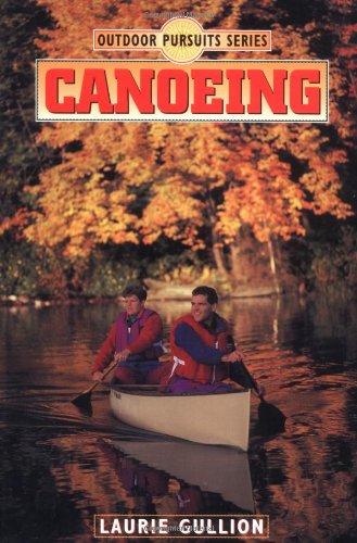 Canoeing (Outdoor Adventures Series)