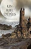 Un Rite D'Ep�es (Tome 7 de L'anneau du Sorcier) (L'anneau Du Sorcier)