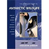 "The Complete Guide to Antarctic Wildlife: Birds and Marine Mammals of the Antarctic Continent and the Southern Oceanvon ""Hadoram Shirihai"""