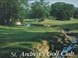 img - for St. Andrew's Golf Club: The Birthplace of American Golf by Desmond Tolhurst (1989-09-03) book / textbook / text book