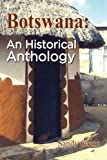 Botswana An Historical Anthology