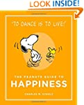 The Peanuts Guide to Happiness: Peanu...