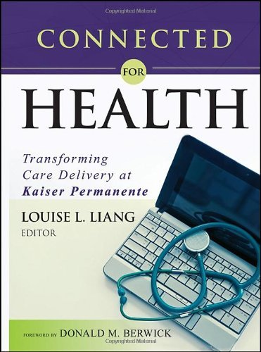 connected-for-health-transforming-care-delivery-at-kaiser-permanente-2010-05-17