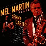 Plays Benny Carterpar Mel Martin