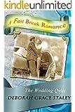 The Wedding Quilt (A Fast Break Romance Book 2)
