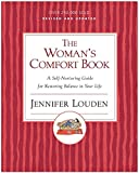 Woman's Comfort Book: A Self-Nurturing Guide for Restoring Balance in Your Life