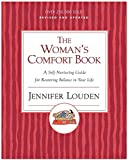 img - for Woman's Comfort Book: A Self-Nurturing Guide for Restoring Balance in Your Life book / textbook / text book