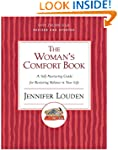 Woman's Cofort Book: A Self-Nurturing...