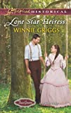 Lone Star Heiress (Love Inspired Historical)