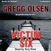 Victim Six | [Gregg Olsen]