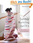 Sunday Morning Quilts: 16 Modern Scra...
