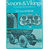 Knowing British History: Saxons and Vikings v. 2by S.L. Case