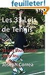Les 33 Lois de Tennis: 33 Lois Pour E...