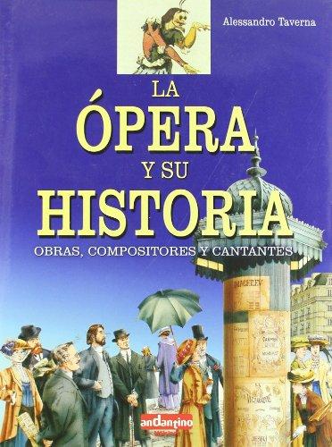 Opera y su historia,  - Alessandro Taverna - Libro