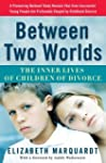 Between Two Worlds: The Inner Lives o...