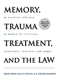 Memory, Trauma Treatment, and the Law (Norton Professional Books)