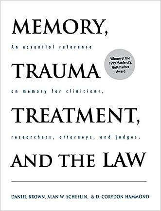 Memory, Trauma Treatment, and the Law (Norton Professional Books)