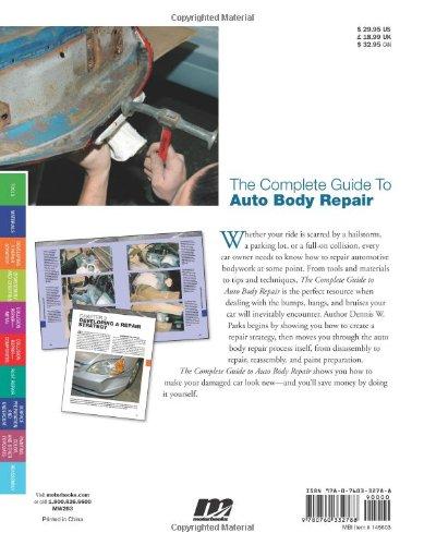 Libro the complete guide to auto body repair di dennis w for Bureau automotive repair