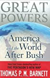 Great Powers America & the World After Bush (Hardcover, 2009)