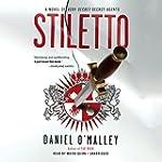 Stiletto: A Novel (Checquy Files, Boo...